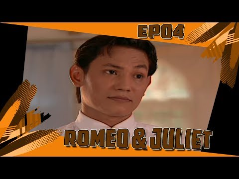 Romeo & Juliet  Episod 4