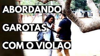 Baixar ABORDANDO GAROTAS COM O VIOLÃO #01 - #VEDA12