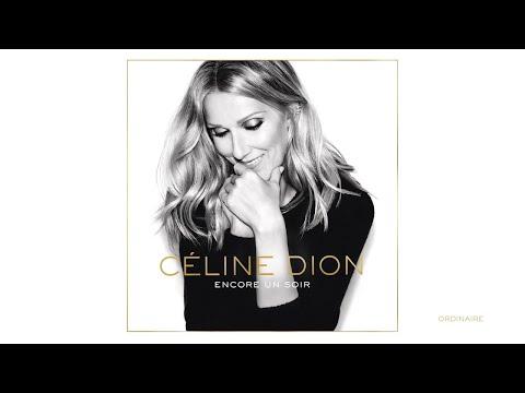 Céline Dion - Ordinaire (Audio)