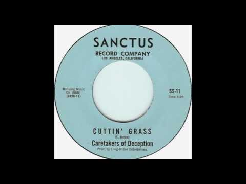 Caretakers of Deception – Cuttin' Grass(1967)