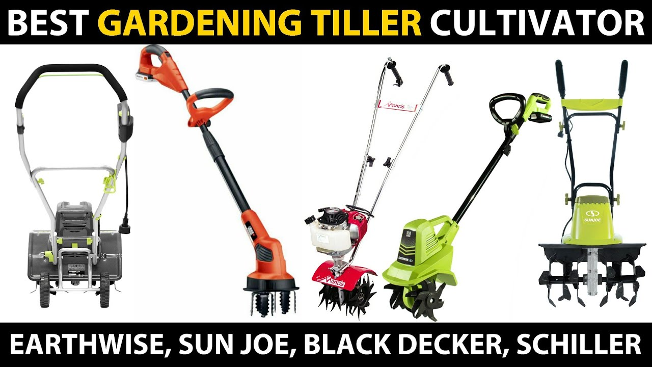 Best Garden Tiller Cultivators 2020 Earthwise Sun Joe Black Decker Schiller Tiller Cultivators Youtube