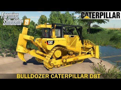 Farming Simulator 19 - BULLDOZER CATERPILLAR D8T Builds A Bridge Across The River