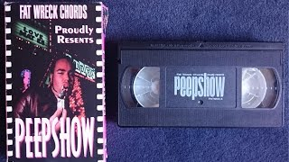 Fat Wreck Chords presents PEEPSHOW (Full VHS 1997)