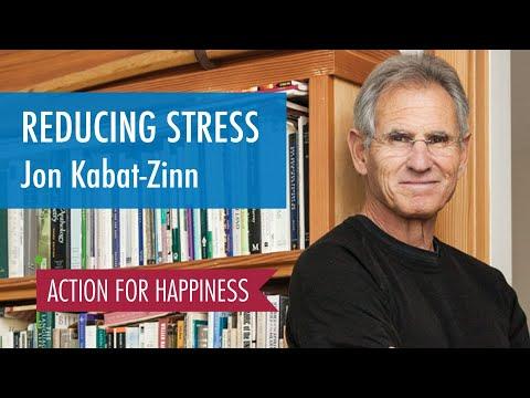 Reducing Stress - with Jon Kabat-Zinn