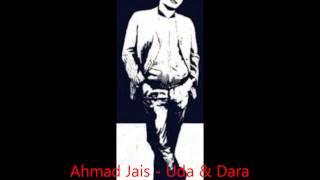 Ahmad Jais  - Uda & Dara