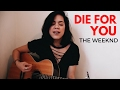 THE WEEKND Die For You Cover mp3