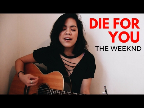 THE WEEKND : Die for You (cover)