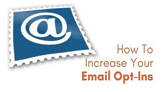 How To Increase Your Email List Opt In Rate