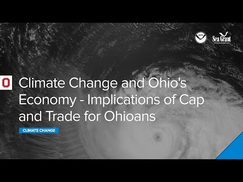 Climate Webinar: Climate Change And Ohio's Economy - Implications Of Cap And Trade For Ohioans