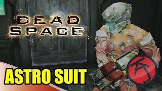 Dead Space - ASTRO SUIT & GAMEPLAY