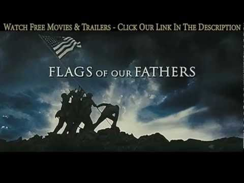 Flags of Our Fathers [2006]   Trailer