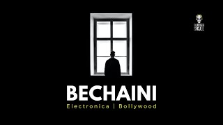 Bechaini | Bollywood Electronic | Bollywood Deep House | Bollywood Remix | DJ NYK, Sadguru, Aroone