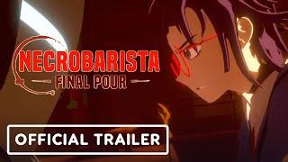Necrobarista: Final Pour - Official Nintendo Switch Launch Trailer