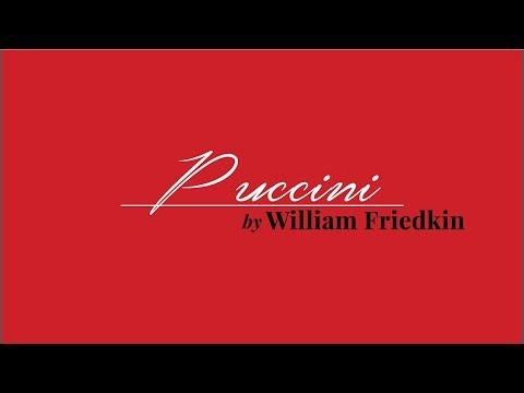 Puccini by William Friedkin trailer