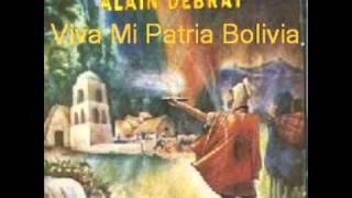 Alain Debray - Viva Mi Patria Bolivia (Cueca)