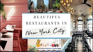 15 OF NYC'S MOST BEAUTIFUL RESTAURANTS | LIST 2020