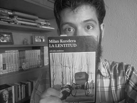 Milan Kundera - La lentitud - Reseña