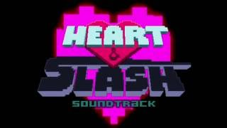 Heart & Slash Soundtrack - I ♥ You (EXTENDED)