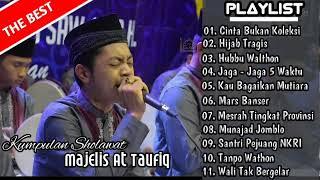 Kumpulan Sholawat AT TAUFIQ 2019 || The Best Songs ||