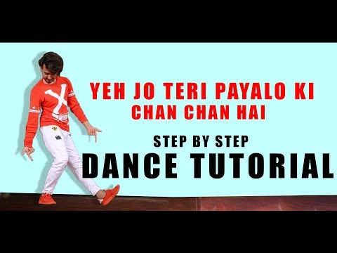 Dance Tutorial Yejo Teri Payalo Ki Chaan Chaan hai   Step By Step   Vicky Patel Dance Choreographyu