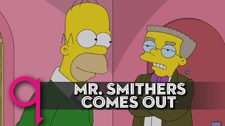 Did Smithers really need to come out?