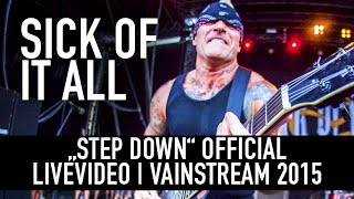 Sick of it All | Step Down | Official Livevideo Vainstream 2015
