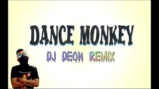 Download LAGU REMIX KEREN DANCE MONKEY (DJ DEON MIX)