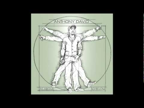 Anthony David- Forever More Featuring Algebra and Phonte