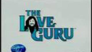 The Love Guru American Idol [HQ] Full