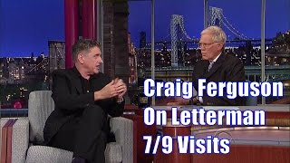 Craig Ferguson On David Letterman - 7/9 Visits In Chronological Order [Good Enuff Quality]