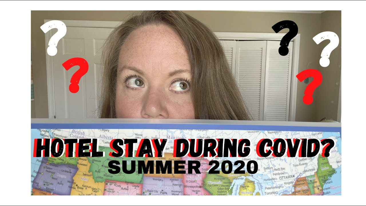 Hotel Travel During COVID - 2020 What to Expect | What's new and what's not!