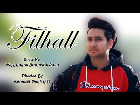 filhall-i-cover-song,-niks-i-gagan-brar-i-nitin-rana-i-inder-heck-i-b-praak-i-jaani-i-official-video