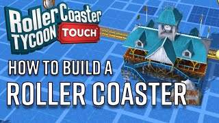 how to build a roller coaster   rollercoaster tycoon touch ios android   4