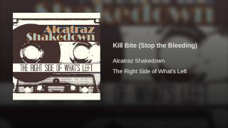 Kill Bite (Stop the Bleeding)