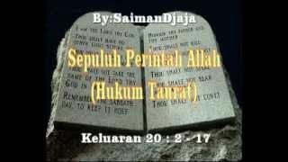 """Lagu: """"Sepuluh Perintah Allah"""" (Hukum Taurat) by: Saiman Djaja"""