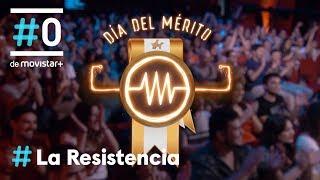 LA RESISTENCIA - Día del mérito | #LaResistencia 18.06.2019