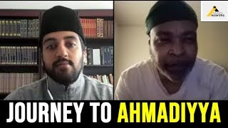 Journey to the True Islam : Christianity to Islam Ahmadiyya