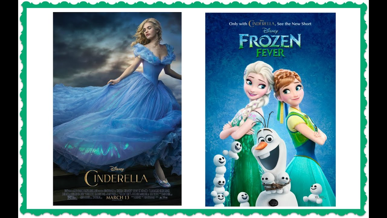 disney cinderella movie and frozen fever review
