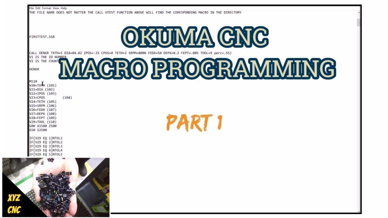 macro programming on an Okuma CNC - XYZ CNC