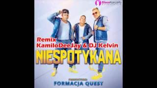 QUEST - Niespotykana (KamiloDeeJay & DJ Kelvin Remix)