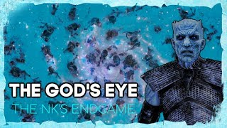The God's Eye   Game of Thrones Season 8 End Game Theory