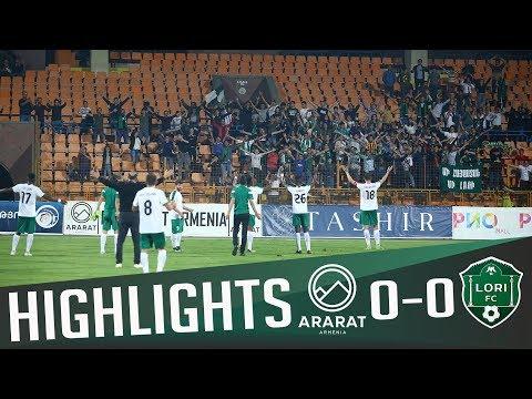 HIGHLIGHTS   Ararat Armenia - Lori FC