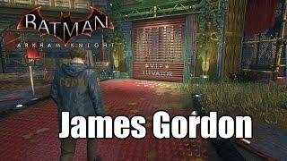 Batman Arkham Knight Gordon Gameplay HD 1080p