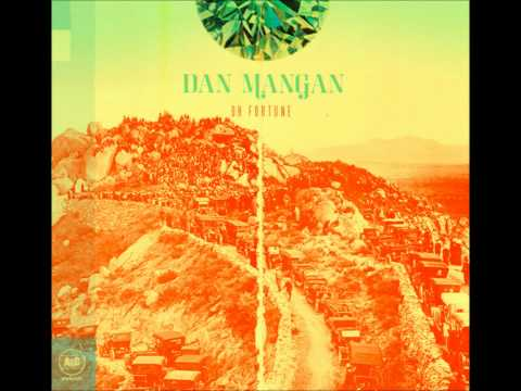 About As Helpful As You Can Be Without Being Any Help At All - Dan Mangan