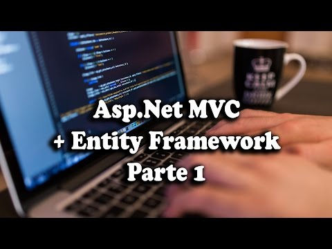 Asp.Net MVC + Entity Framework para principiantes [Full Práctica] - Parte 1/6