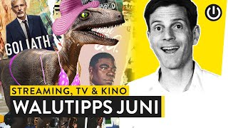 Highlights im Juni: Jurassic World und Co. | WALUTIPP