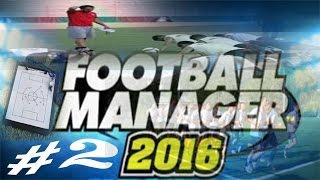 Football manager 2016 #2. Tattiche, allenamento e amichevole di lusso