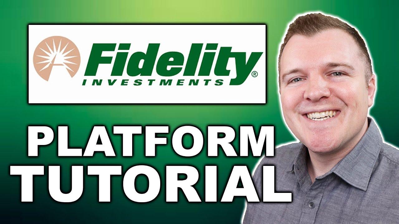 Download Fidelity Investments Platform Tutorial