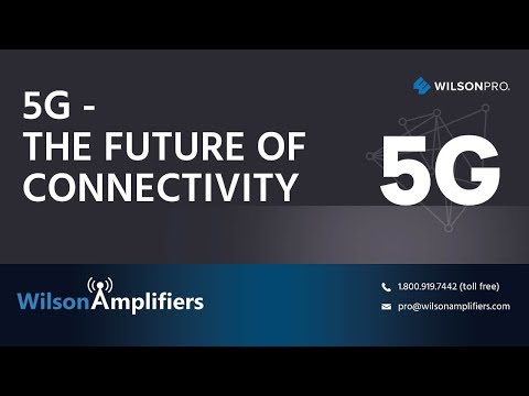 What is 5G and how 5G will affect us | WilsonAmplifiers.com