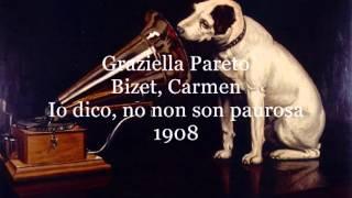 Pareto Graziella, Io dico, no non son paurosa (Bizet-Carmen)